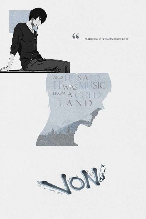 And he said it was music from a cold land VON: HOPE