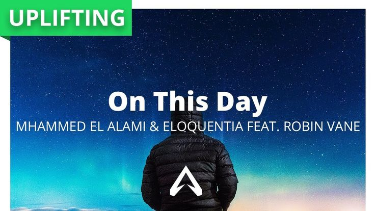 Mhammed El Alami & Eloquentia Feat. Robin Vane - On This Day