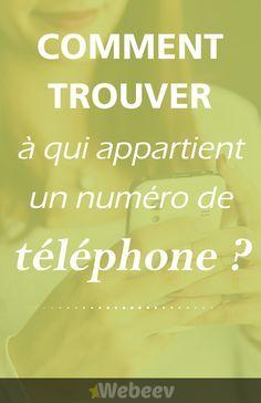 A qui est ce numéro de téléphone ? Trouvez rapidement et gratuitement le nom du propriétaire d'un numéro fixe ou mobile