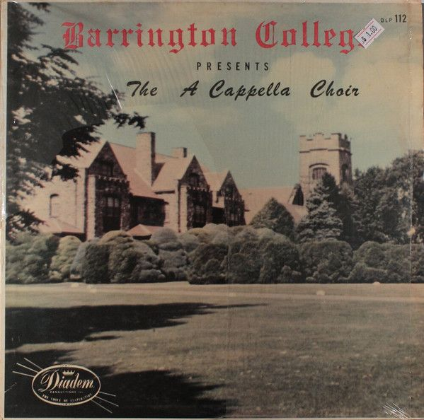 Barrington College A Cappella Choir* - Barrington College Presents The A Cappella Choir (Vinyl, LP) at Discogs
