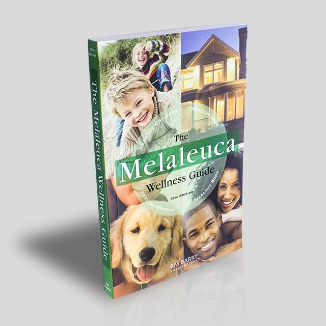 The Melaleuca Wellness Guide Melaleuca Wellness Guide