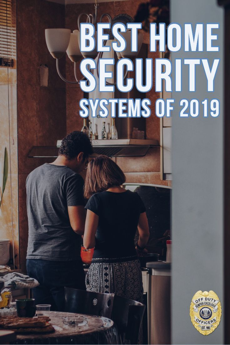 Best Home Security Systems Of 2021 Best Home Security System Best Home Security Home Security Systems
