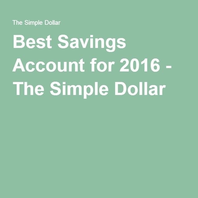 Best Savings Account for 2016 - The Simple Dollar
