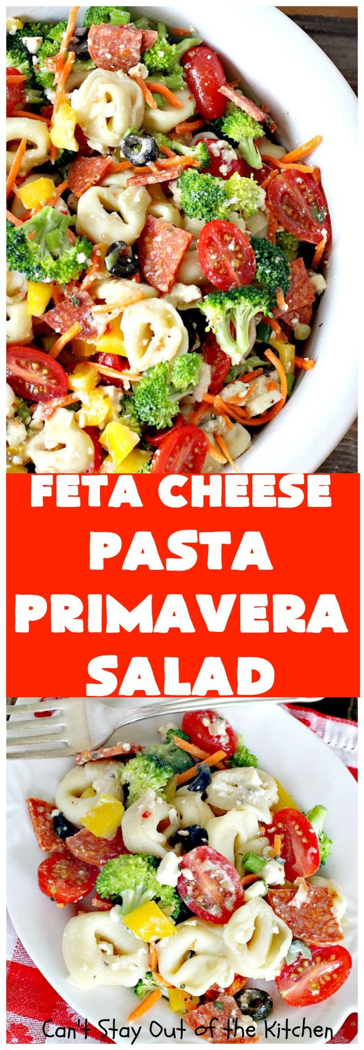 Feta Cheese Pasta Primavera Salad | Can't Stay Out of the Kitchen | this delightful #pasta #salad is great for #tailgating parties, potlucks or any backyard #BBQ. #tortellini #pepperoni #olives #broccoli #tomatoes