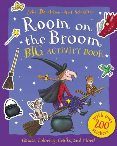 Based on the bestselling Room on the Broom , this 48-page activity book is packed full of things to make, do, and color in; games to play and puzzles to solve; and more than 200 reusable stickers! Wit