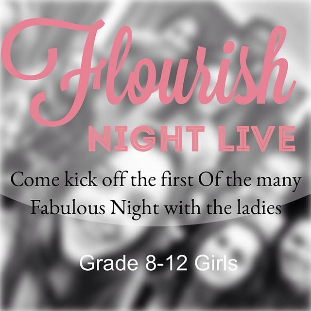 Join us on 1st March as we launch flourish night live...@ westvillebaptist #flourishgirlsministry #girlsministry #flourishgirls