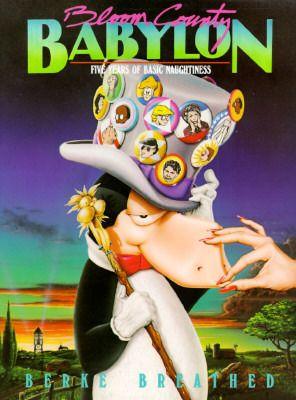 Bloom County Babylon by Berke Breathed
