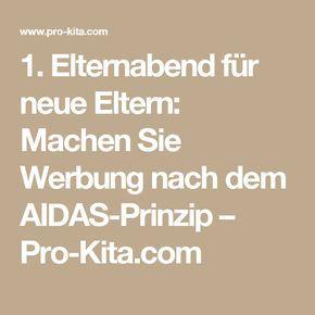 1. Elternabend für neue Eltern: Machen Sie Werbung nach dem AIDAS-Prinzip – Pro-Kita.com