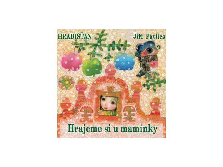 Hradišťan & J.Pavlica - Hrajeme si u maminky - CD - Black Point music