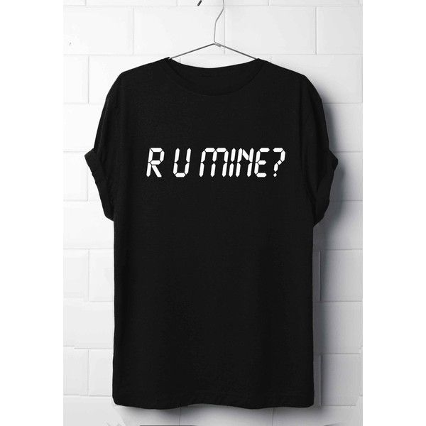 R U Mine T-Shirt, Arctic Monkeys T-Shirt, Lyrics T-Shirt's, Arctic... (79840 PYG) ❤ liked on Polyvore featuring tops, t-shirts, punk t shirts, heat transfer t shirt, punk tees, short sleeve tops and jersey t shirt