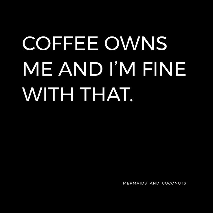 Slave to the Coffee