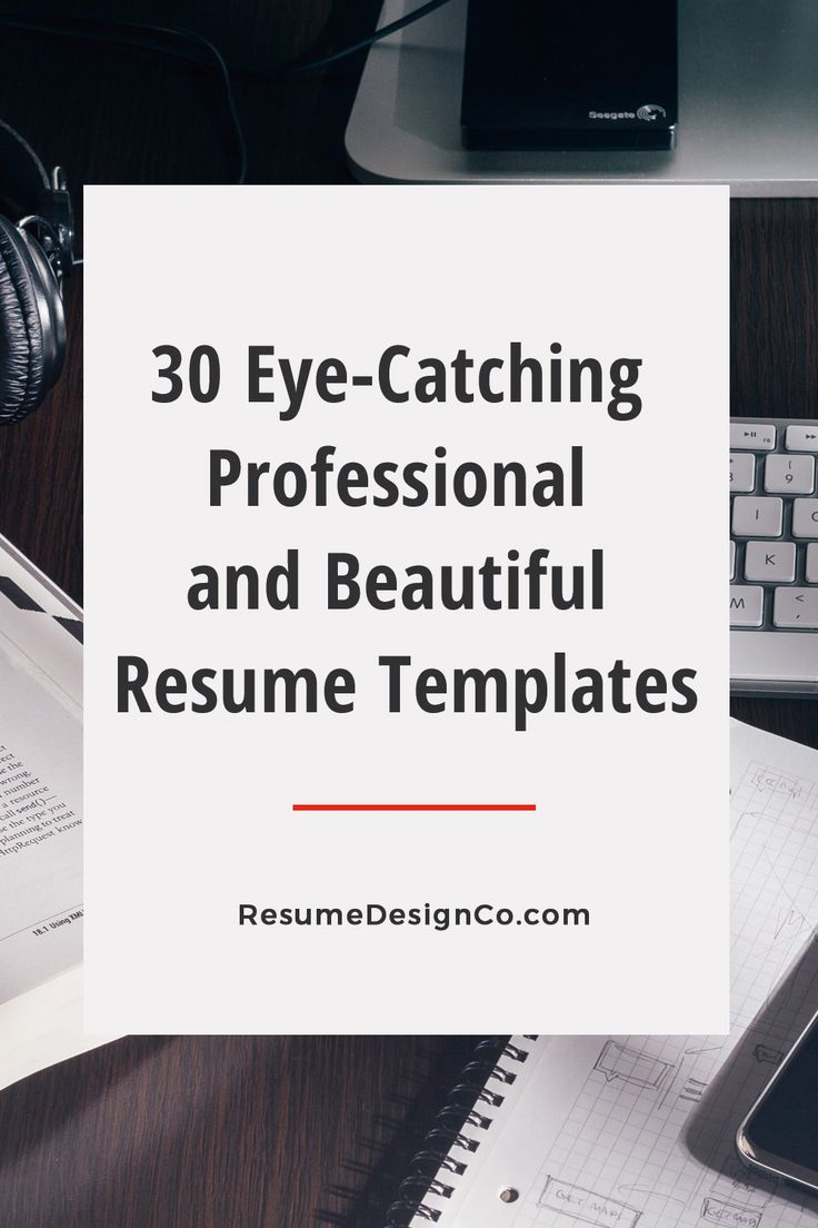 30 Eye Catching Professional and Beautiful Resume Templates