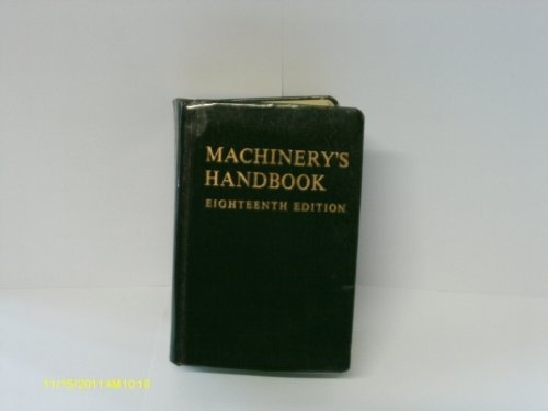 Machinery'S Handbook A Reference Book For The Mechanical Engineer , Draftsman , Toolmaker And Michinist. by Oberg Erik And Jones Fd, http://www.amazon.co.uk/dp/B0010Q97NE/ref=cm_sw_r_pi_dp_i0YYqb01MNWJ4