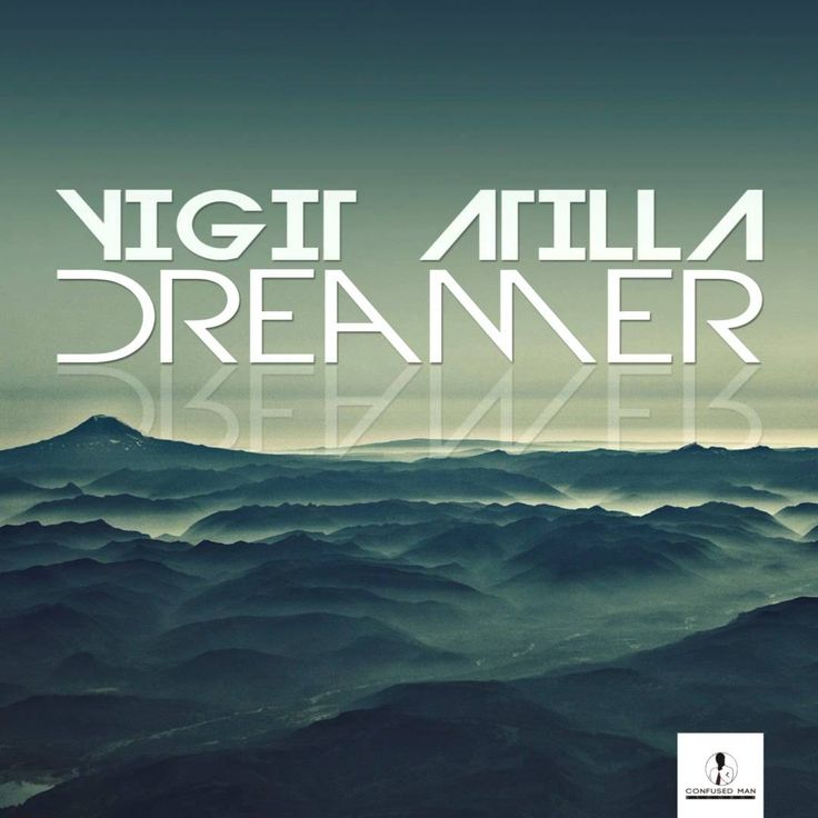 Yigit Atilla - Dreamer [Confused Man Records]