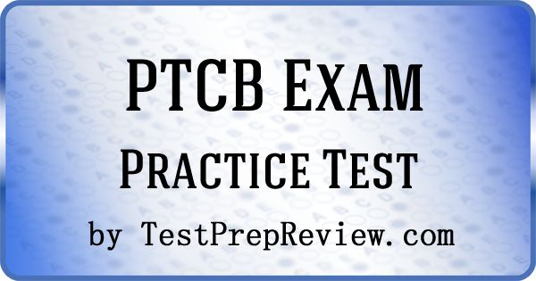 The Pharmacy Technician Certification Exam (PTCE) tests knowledge needed to successfully perform the work of pharmacy technicians.