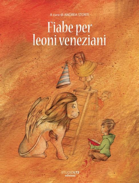 Fiabe per leoni veneziani