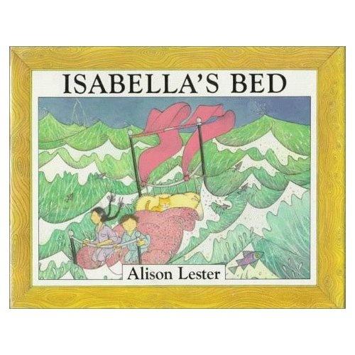 Isabella's Bed -Alison Lester