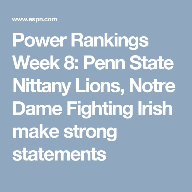 Power Rankings Week 8: Penn State Nittany Lions, Notre Dame Fighting Irish make strong statements
