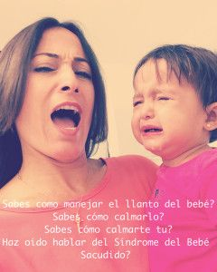 Consuela a tu bebé, no lo sacudas. Aprende sobre el Síndrome del Bebé Sacudido