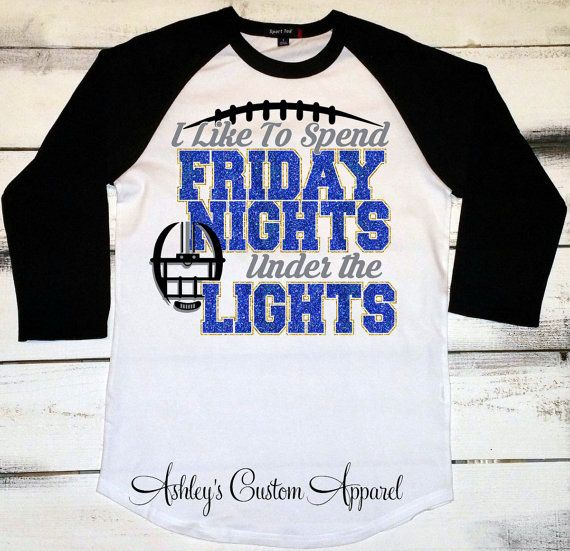 Football Shirt, Friday Night Lights Shirt, Game Day Shirt, Football Mom Shirt, Football Tshirt, High School Football Shirts, Love Fridays  by AshleysCustomApparel