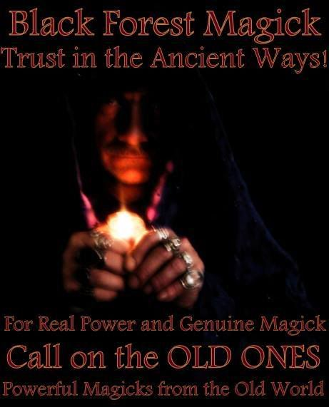 Black Forest Magick  Magick from the Old World! Dark Arts & White Magick BOTH~Spirits-Vampires, Werewolves, Demons, Elvish & Fae, Spells, Antique & Newly Cast Energetics & Magickals, Potions, Oils, Incense, Crystals, Talismans, Amulets, Items of Power, Paranormal, Metaphysical, Sigil Casting, Curiosities, Haunted Items. Find other Black Forest Magick Items @ www.blackforestmagick.com, or http://www.bonanza.com/booths/Black_Forest_Magick. and Artfire http://BlackForestMagick.artfire.com