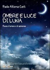 Ombre e luce di Luna