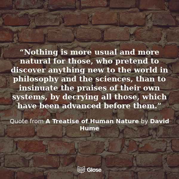Quote from A Treatise of Human Nature by David Hume | book ...