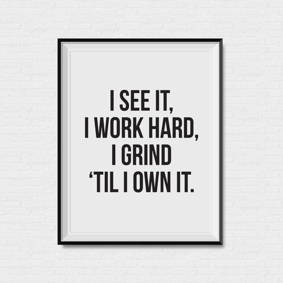 Beyonce Quote - Grind - Formation - Print - Art Print - Black and white - Gold Foil - Song quote