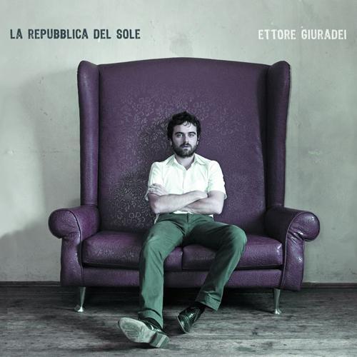 Ettore Giuradei - La Repubblica del Sole (2011)