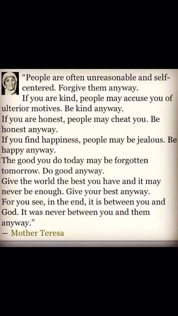 One of the best thoughts from #MotherTeresa  to wind the day up