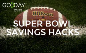 Super Bowl Savings Hacks
