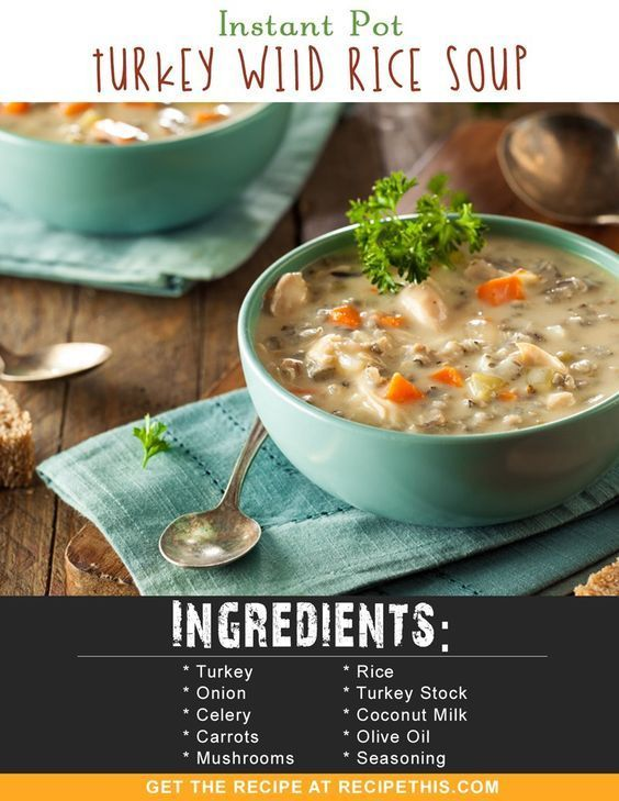 Instant Pot Recipes | Instant Pot Turkey Wild Rice Soup recipe from http://RecipeThis.com