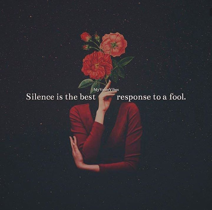 Silence is the best response..