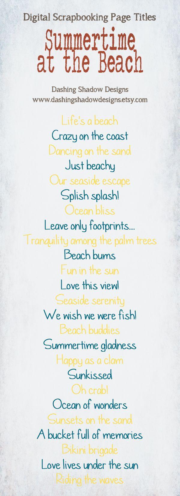Scrapbook Page Title Ideas - Summertime at the Beach #digital #scrapbook #scrapbooking #title #titles #ideas #digiscrap #summer #beach #ocean #sea