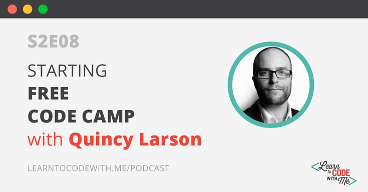 Quincy Larson shares how he began learning how to code and later started Free Code Camp, an open source community of over 500,000 people.