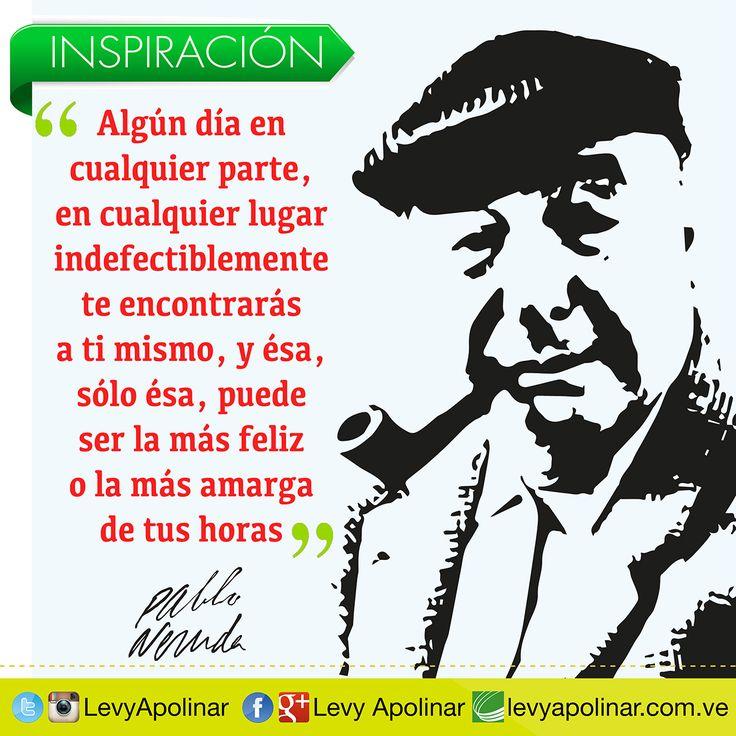 Comenzando este día con una gran reflexión del gran poeta chileno Pablo Neruda. Uno de los mejores y más influyentes artistas del siglo XX. #inspiracion #levyapolinardisenador #disenador #graphicdesign #levyapolinar #disenografico #afiche #revista #reflexion #logo #afiche #catalogo #motivacion #me