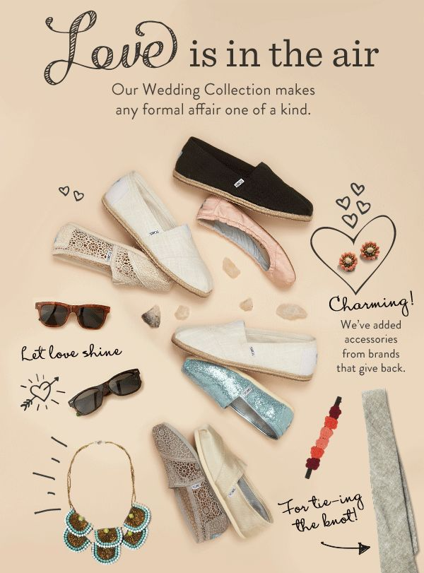 Love is in the air - our Wedding Collection makes any formal affair one of a kind.