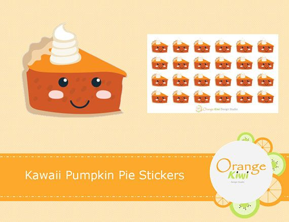 Kawaii Pumpkin Pie Stickers Kawaii Stickers Planner