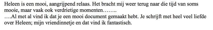 """En weer een mooie reactie van een lezer van de autobiografische roman 'Heleen' van Johan Steenhoek: """"Heleen is een mooi, aangrijpend relaas. Het bracht mij weer terug naar die tijd van soms mooie, maar ook vaak verdrietige momenten...."""" #heleen #johansteenhoek #futurouitgevers"""