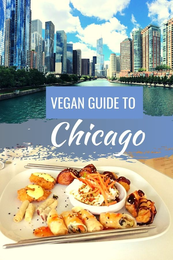 Where To Find The Best Vegan Food In Chicago In 2020 Vegan Friendly Restaurants Vegan Restaurants Vegan Guide