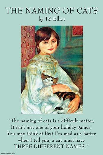"""Illustrated by Pierre-August Renoir in the painting, """"Julie Manet with Cat""""; Thomas Stearns Eliot OM."""