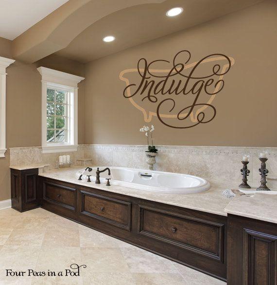 Indulge Bath Decal By FourPeasinaPodVinyl On Etsy, $20.00
