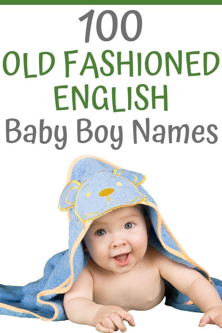 100 Old Fashioned English Names For Boys | English boy ...