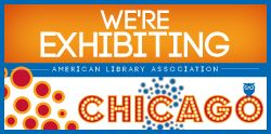 Come and visit us at ALA's Annual Conference in Chicago! We'll be at Booth 2018 #ala2013 #chicago