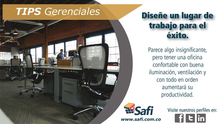 Su lugar de trabajo si influye en los resultados que desea alcanzar. #Fácilgerenciar #Gerenciar www.safi.com.co