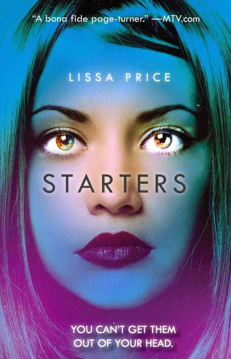 """Starters""  ***  Lissa Price  (2012)"