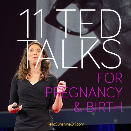 11-TED-Talks-for-Pregnancy-and-Birth. What an amazing resource!