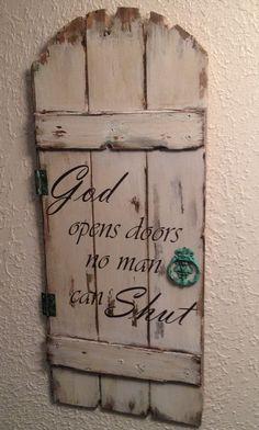 Rustic Door, Wood Sign, God Opens Doors No Man Can Shut