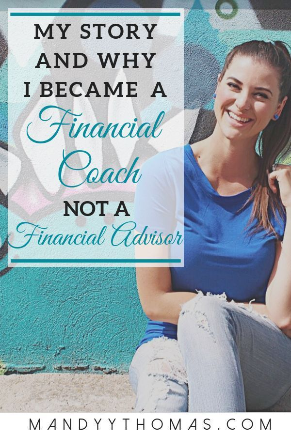 My Story & Why I Became a Financial Coach not a Financial Advisor – Financial Clean Living