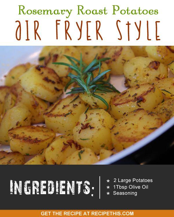 rosemary roast potatoes air fryer style :)